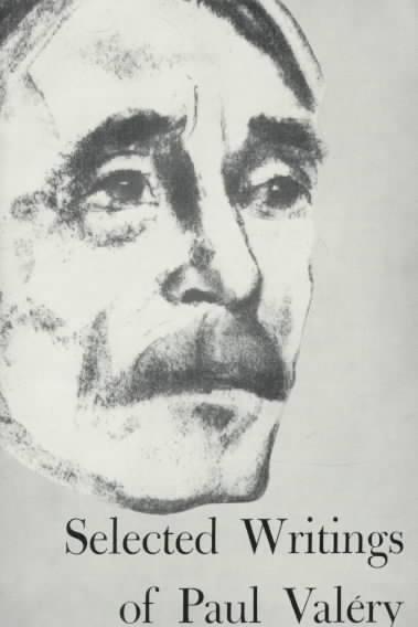 Selected Writings of Paul Valery By Valery, Paul